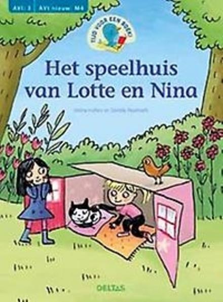Het speelhuis van Lotte en Nina