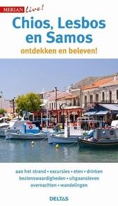 Chios, Lesbos en Samos