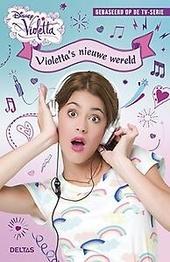 Violetta's nieuwe wereld