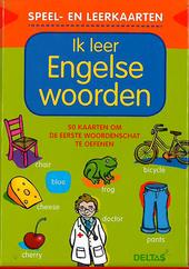 Ik leer Engelse woorden : 50 kaarten om de eerste woordenschat te oefenen