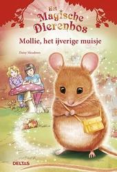 Mollie, het ijverige muisje