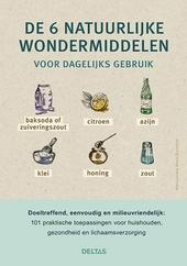 De 6 natuurlijke wondermiddelen voor dagelijks gebruik : zuiveringszout, citroen, azijn, klei, honing, zout