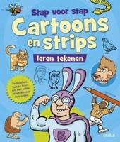 Stap voor stap cartoons en strips leren tekenen : technieken, tips en trucs om een echte striptekenaar te worden