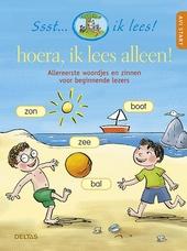 Hoera, ik lees alleen! : allereerste woordjes en zinnen voor beginnende lezers