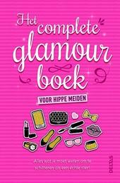 Het complete glamourboek voor hippe meiden