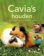Cavia's houden : soorten, voeding, huisvesting, verzorging, spelletjes