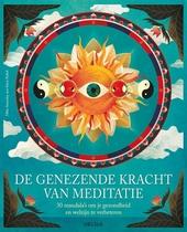 De genezende kracht van meditatie : 30 mandala's om je gezondheid en welzijn te verbeteren