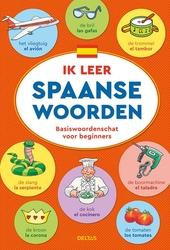 Ik leer Spaanse woorden : basiswoordenschat voor beginners