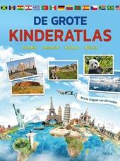De grote kinderatlas : landen, mensen, natuur, dieren