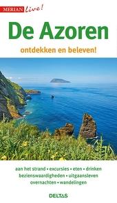 De Azoren : ontdekken en beleven!