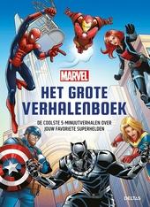 Marvel : het grote verhalenboek : de coolste 5-minuutverhalen over jouw favoriete superhelden