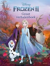 Frozen II : groot verhalenboek