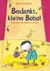 Bedankt, kleine Bobo!