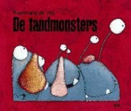 De tandmonsters