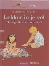 Lekker in je vel : massage thuis en in de klas