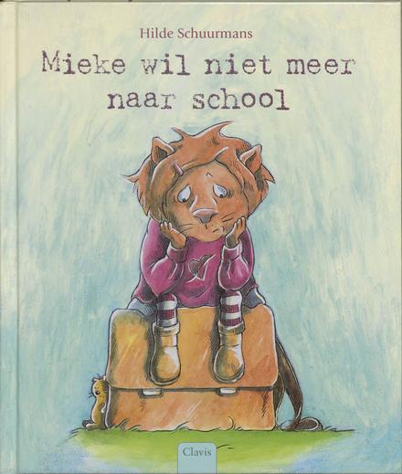 Mieke wil niet meer naar school