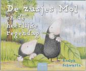 De zusjes Mol en de heerlijke regendag