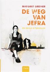 De weg van Jefra : een meisje in Jeruzalem