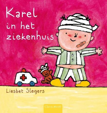 Karel in het ziekenhuis