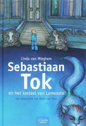Sebastiaan Tok en het kasteel van Lamooste