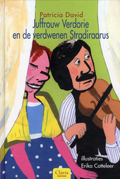 Juffrouw Verdorie en de verdwenen Stradiraarus