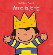 Anna is jarig