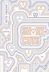 Shortcuts : een liefdesroman