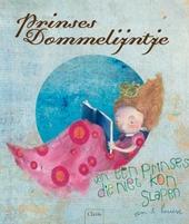 Prinses Dommelijntje : over een prinses die niet kon slapen