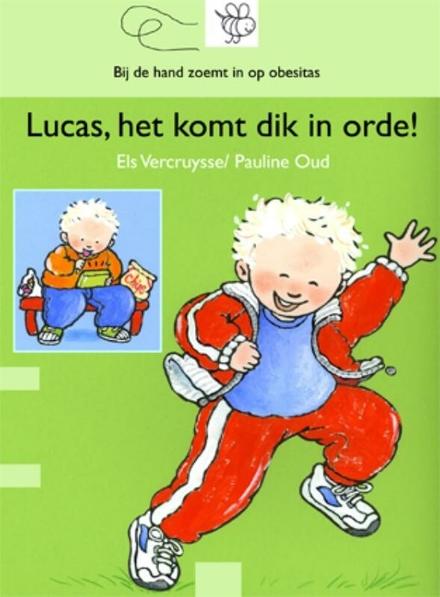 Lucas, het komt dik in orde