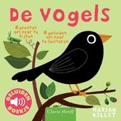 De vogels : 6 prenten om naar te kijken, 6 geluiden om naar te luisteren