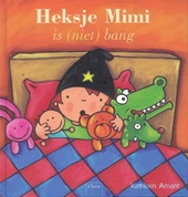Heksje Mimi is (niet) bang