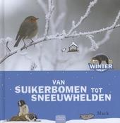 Van suikerbomen tot sneeuwhelden