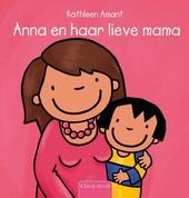 Anna en haar lieve mama