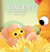 Vincent, het ongeduldige kuikentje