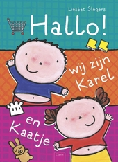 Hallo! : wij zijn Karel en Kaatje