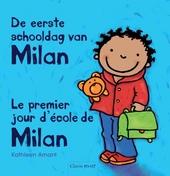 De eerste schooldag van Milan [Nederlands-Franse versie]