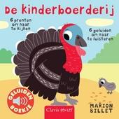 De kinderboerderij : 6 prenten om naar te kijken, 6 geluiden om naar te luisteren
