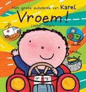 Vroem! : het grote autoboek van Karel