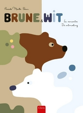 Brune & Wit : la rencontre
