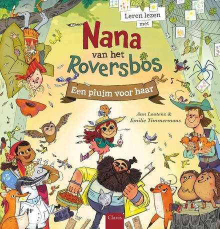 Een pluim voor haar : leren lezen met Nana van het Roversbos
