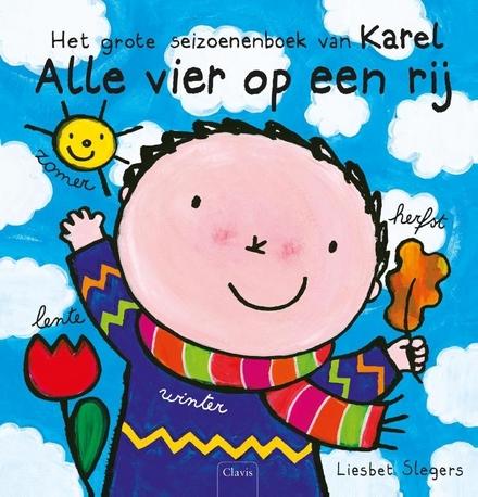 Alle vier op een rij : het grote seizoenenboek van Karel