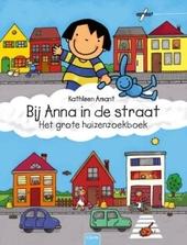 Bij Anna in de straat : het grote huizenzoekboek