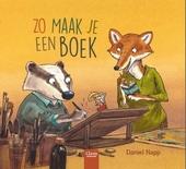 Zo maak je een boek / tekst en ill. Daniel Napp