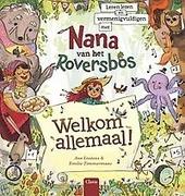 Welkom allemaal! : leren lezen en vermenigvuldigen met Nana van het Roversbos