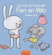 Van top tot teen met Fien en Milo / [tekst en illustraties] Pauline Oud
