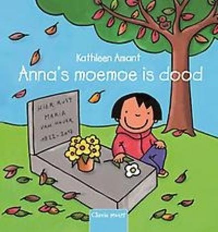 Anna's moemoe is dood