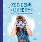 Zeg eens cheese : de beste fotografietips voor kinderen