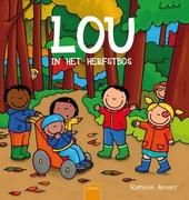 Lou in het herfstbos / [tekst en illustraties] Kathleen Amant