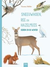 Sneeuwhoen, ree en hazelmuis : dieren in de winter