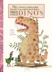 Het ongelooflijke maar waargebeurde verhaal over de dino's